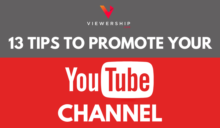 How to promote your YouTube channel – 13 expert tips
